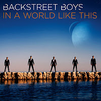 Backstreet Boys. In A World Like This