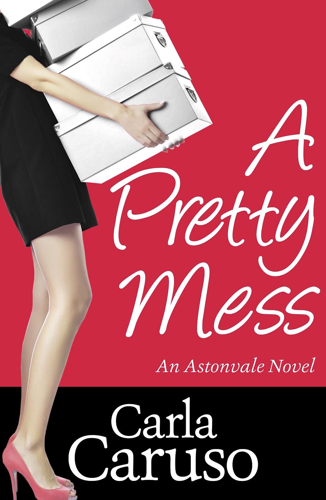 Pretty Book Cover Zone : Bookschatter ☀ a pretty mess astonvale carla caruso