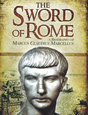 book cover of the biography by J. McCall, of the Roman conqueror over the northern Italian Celtic Gauls - Marcus Claudius Marcellus