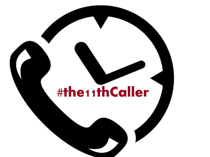 JOIN THE 11TH CALLER
