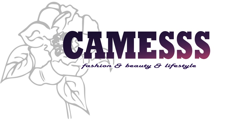 Camesss - Fashion & Beauty & Lifestyle