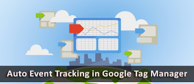 Auto Event Tracking in Google Tag Manager
