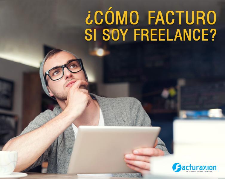 ¿Cómo facturo si soy freelance?