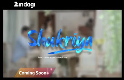 'Shukriya' Upcoming Zindagi Tv Reality Show wiki Story,Host,Promo,Timing