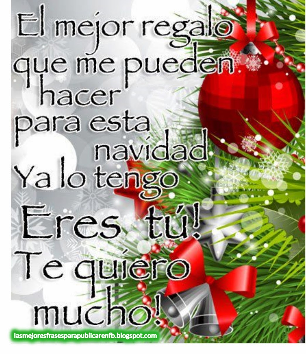 Frases De Navidad El Mejor Regalo Que Me Pueden Hacer