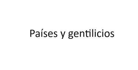 http://www.authorstream.com/Presentation/vanrocab-2392995-gentilicios-personas/