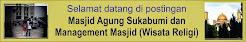 Masjid Agung Sukabumi dan Management Masjid