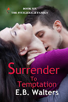 http://www.amazon.com/Surrender-Temptation-contemporary-Fitzgerald-Family-ebook/dp/B00GX08ARG/ref=sr_1_fkmr0_1?s=digital-text&ie=UTF8&qid=1385491950&sr=1-1-fkmr0&keywords=ednah+walters+Surrender+to+Temptation