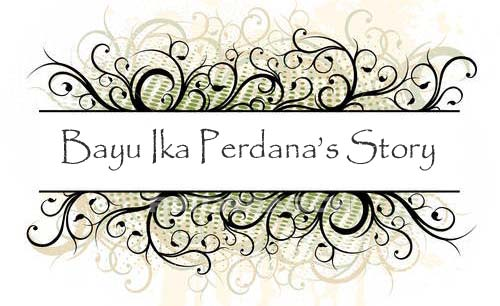 Bayu Ika Perdana's Story