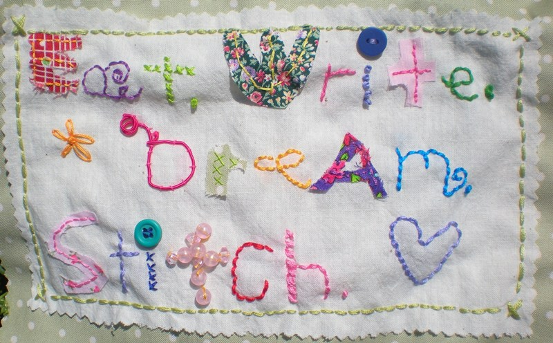 Eat. Write. Dream. Stitch.