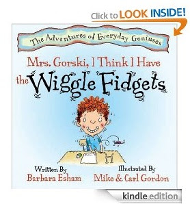 Mrs. Gorski, I Think I Have The Wiggle Fidgets by Barbara Esham free kindle ebook