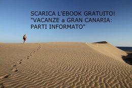 Segui il blog e RICEVI la GUIDA per le tue vacanze a Gran Canaria
