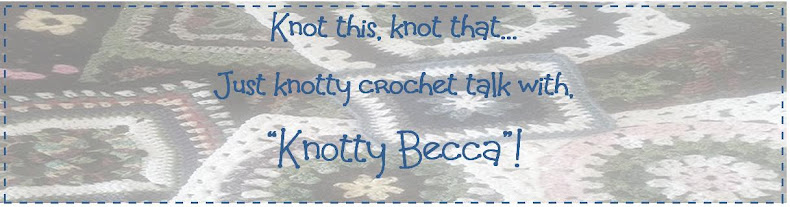 Knot this or that just crochet with Knotty Becca.