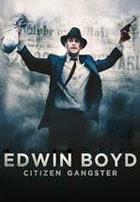 El Gangster (Edwin Boyd)