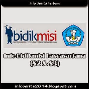 Info Bidikmisi Pascasarjana (S2 dan S3)