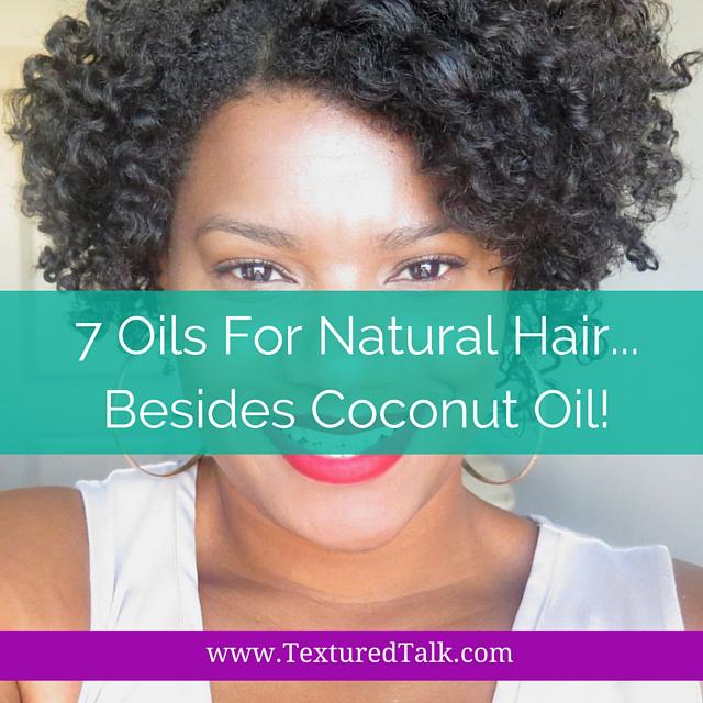 7 Oils For Natural Hair Besides Coconut Oil CurlyNikki