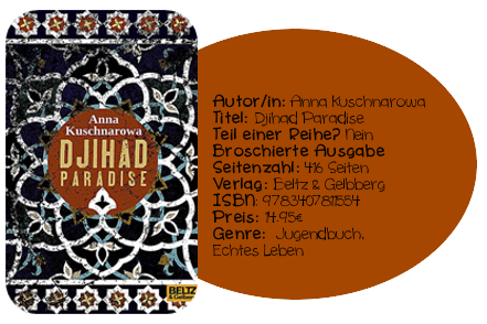 http://www.amazon.de/Djihad-Paradise-Roman-Anna-Kuschnarowa/dp/3407811551/ref=sr_1_1?ie=UTF8&qid=1408290880&sr=8-1&keywords=Djihad+Paradise