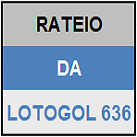LOTOGOL 636 - MINI RATEIO