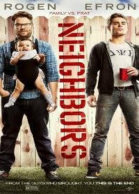 Neighbors (Malos Vecinos)