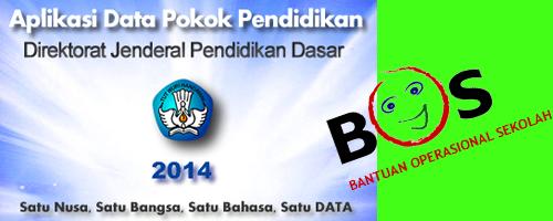 Berita Penting terkait DAPODIK, Dana BOS dan intensif (upah) Operator Sekolah 2014 - 2015