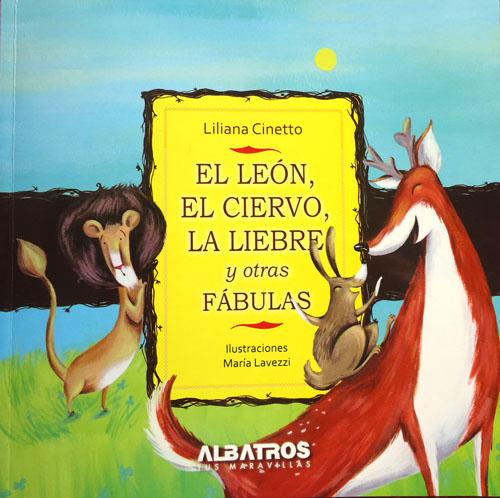 """""""El león, el ciervo, la liebre y otras fábulas"""" . Albatros"""