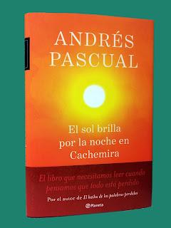 Andrés Pascual - El sol brilla por la noche en Cachemira
