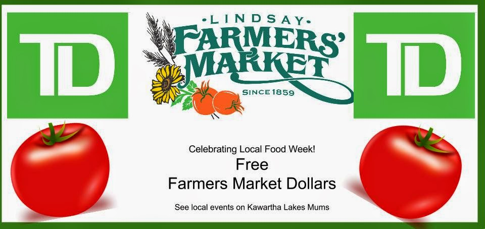 TD Bank with Kawartha Lakes Lindsay Farmers MArket Offers Free Market Dollars