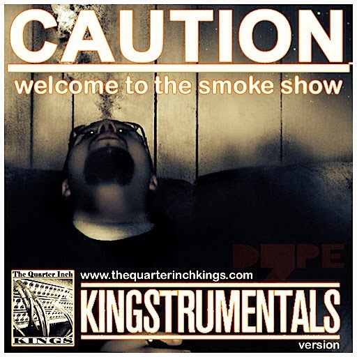 Caution - Welcome To The Smoke Show Kingstrumentals Version