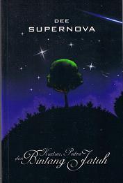 Supernova 1 - Ksatria, Puteri dan Bintang Jatuh