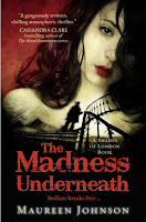 the madness underneath maureen johnson