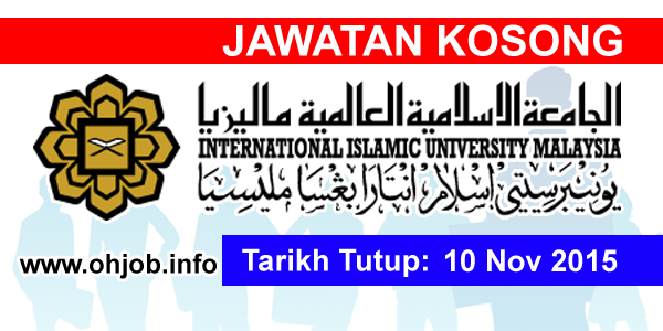 Jawatan Kerja Kosong International Islamic University Malaysia (IIUM) logo www.ohjob.info november 2015