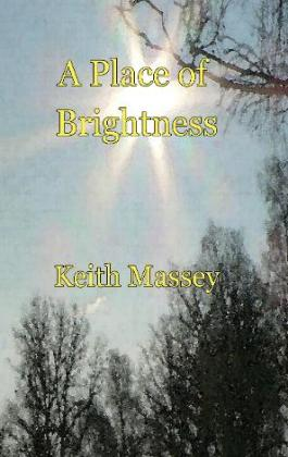 "Read the novel ""A Place of Brightness"""