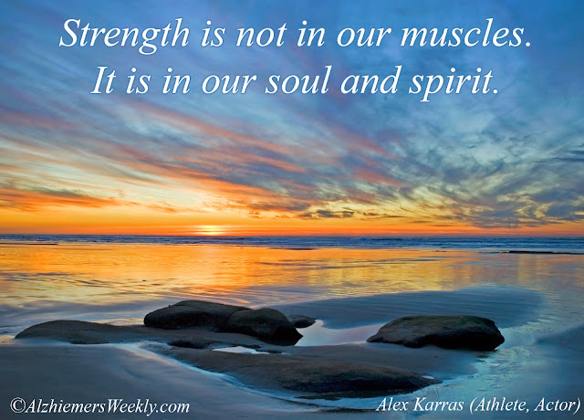 Strength is not in our muscles, It is in our soul and spirit.