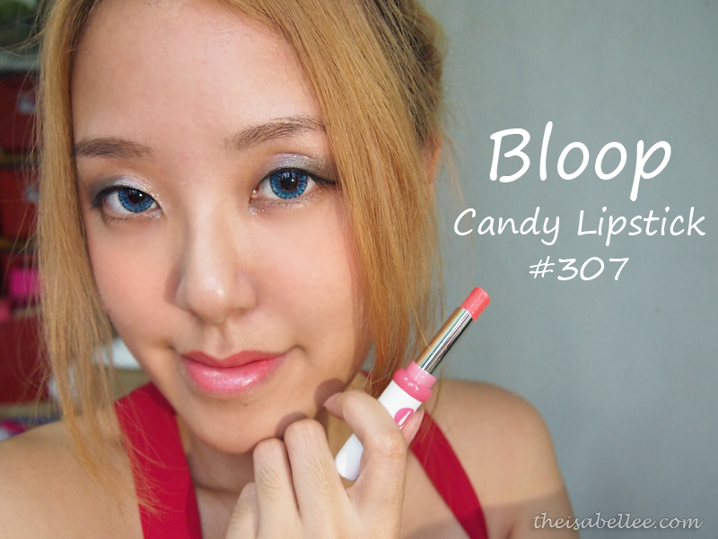 Bloop Candy Lipstick 307 Review