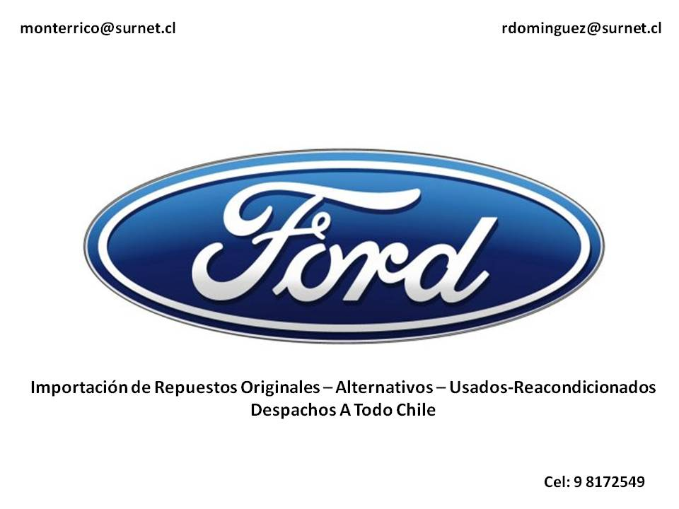 Repuestos Ford Chile Originales Alternativos Reacondicionados Despachos A Todo Chile