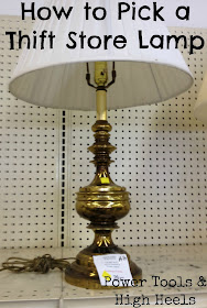 Power Tools And High Heels How To Pick A Thrift Store Lamp