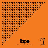 Tape Singles Club #1 - Tape Studios