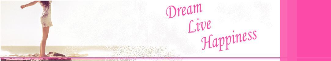 Dreamlivehappiness