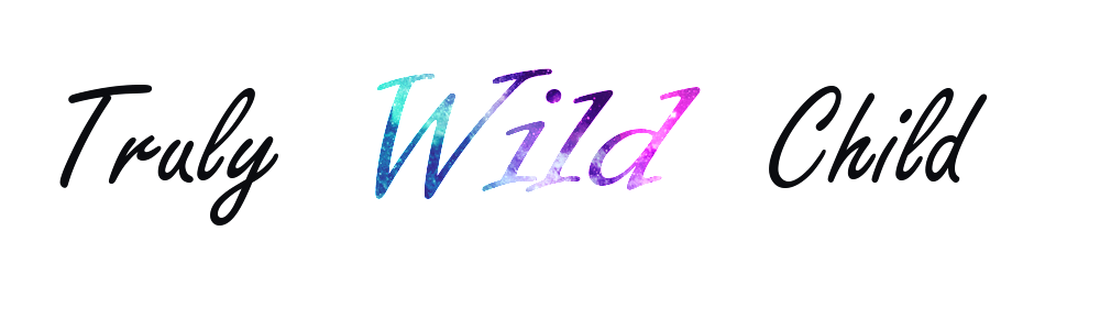 Truly Wild Child Blog