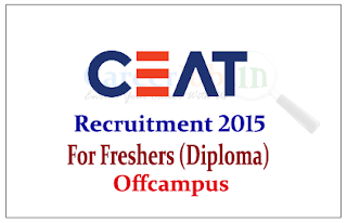 CEAT Tyres Recruitment 2015 freshers offcampus drive for Diploma