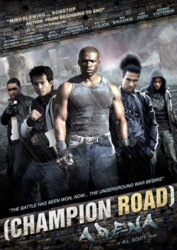 Champion Road: Arena (2010) DVDRIP Mediafire Movie Links