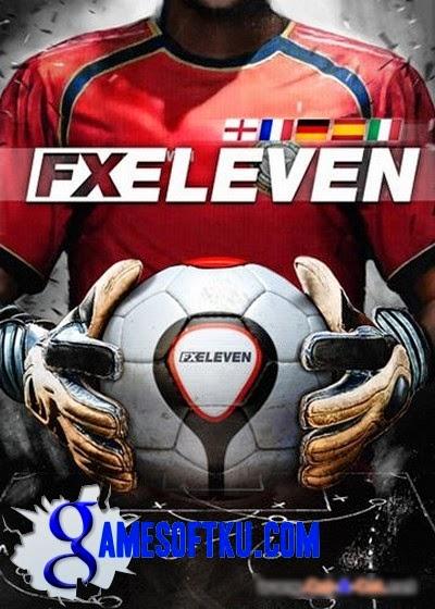 Download Game FX Eleven Football ISO Singel Link Full Version