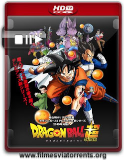 Dragon Ball Super 1ª Temporada Torrent - HDTV