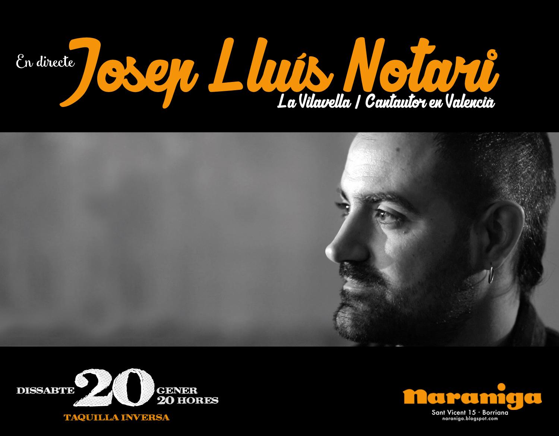 20/01/18- 20h. JOSEP LLUÍS NOTARI