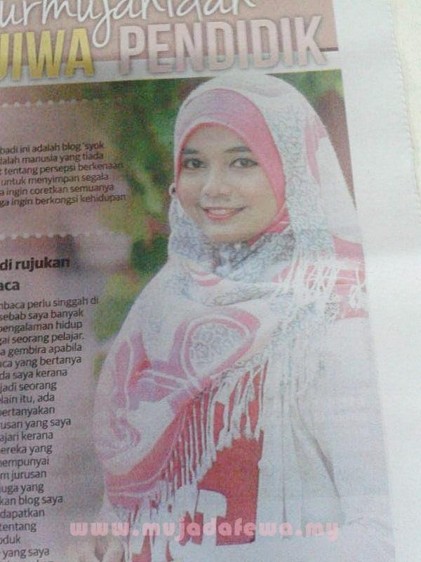 blogger pilihan, utusan malaysia, blogger pilihan utusan malaysia, Nurmujahidah di media, mujadafewa di media