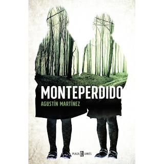 Monteperdido, Agustín Martínez, Plaza Janés