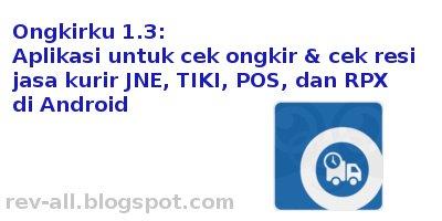 Ikon - Review aplikasi Ongkirku versi 1.3 oleh rev-all.blogspot.com