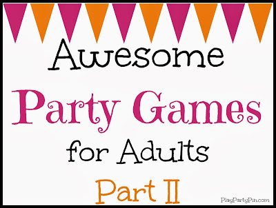 More awesome party games for adults from playpartypin.com