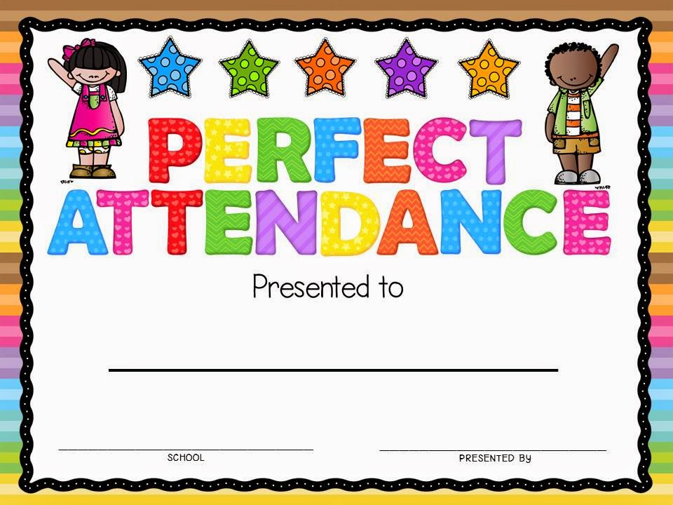Perfect Attendance Award | New Calendar Template Site