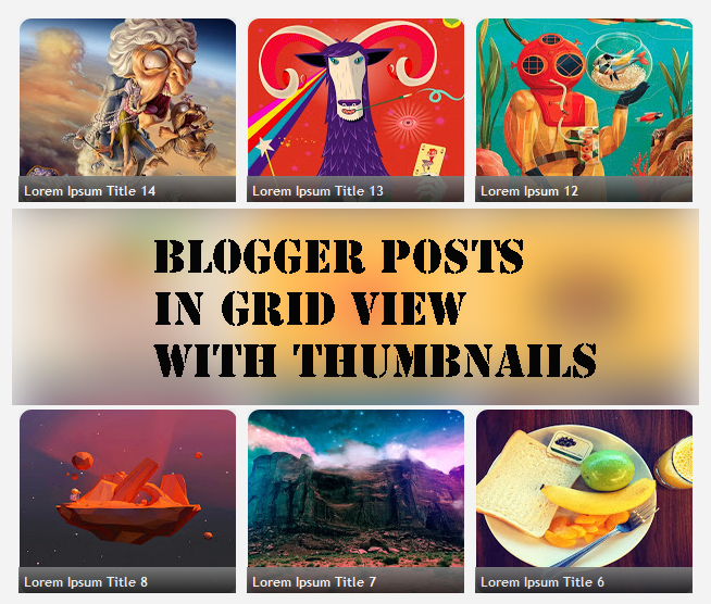 Adding Grid View to Blogger Posts